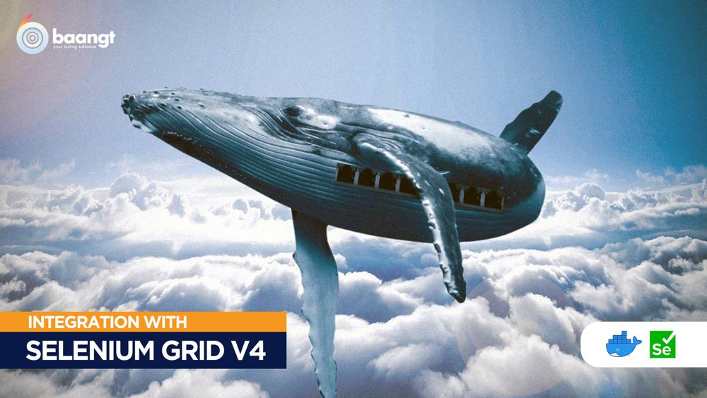 Selenium Grid V4.0 integration with oss test automation suite baangt